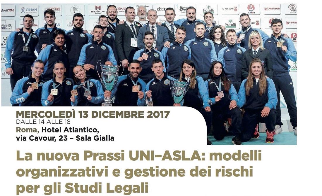 Convegni: La nuova Prassi UNI–ASLA: modelli organizzativi e gestione dei rischi per gli Studi Legali